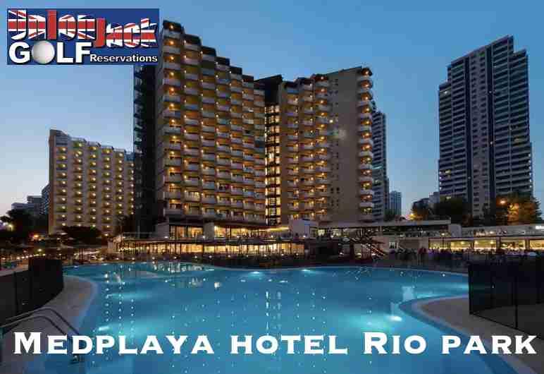Medplaya Rio Park Golf Hotel Benidorm