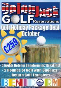 10 Oct Benidorm Golf Holiday Union Jack Golf Benidorm 3 night