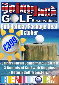 10. Oct Benidorm Golf Holiday Union Jack Golf Benidorm 5 night