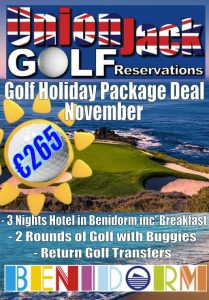 11 Nov Benidorm Golf Holiday Union Jack Golf Benidorm 3 night