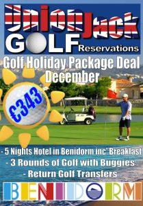 12. December Benidorm Golf Holiday Union Jack Golf Benidorm 5 night