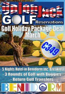 3. March Benidorm Golf Holiday Union Jack Golf Benidorm 5 night