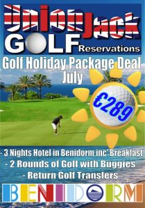 7 Julyl Benidorm Golf Holiday Union Jack Golf Benidorm 3 night