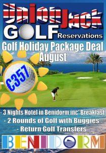 8 Aug Benidorm Golf Holiday Union Jack Golf Benidorm 3 night