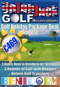 8. Augustl Benidorm Golf Holiday Union Jack Golf Benidorm 5 night