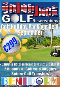 9 Sep Benidorm Golf Holiday Union Jack Golf Benidorm 3 night