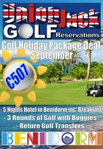 9. Sept Benidorm Golf Holiday Union Jack Golf Benidorm 5 night